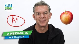 A Message to the Teachers Who Inspired Us | Elvis Duran Exclusive