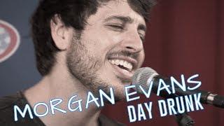 Morgan Evans Day Drunk