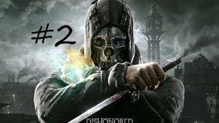 Прохождение игры dishonored 2012