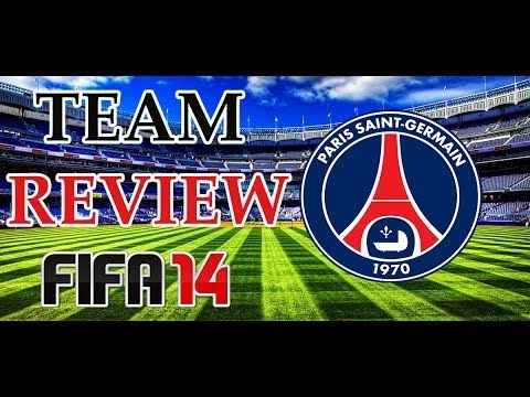 FIFA 14 / Team Review Paris Saint Germain -PSG- / Best Lineup / Key Players / Formations / Tactics