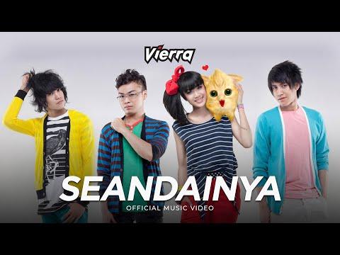 Vierra - Seandainya (Official Video)