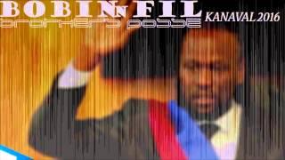 DON KATO - BROTHER'S POSSE - Kanaval 2016 Haiti  - Bobinn Fil