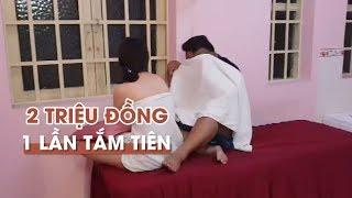 Đột kích động massage kích dục VIP 2 nữ TẮM TIÊN với 1 nam