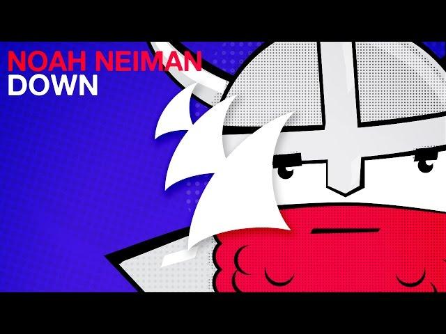 Noah Neiman - Down (Radio Edit)
