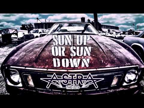 Astra The 22s - Sun Up Sun Down