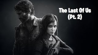 The Last Of Us (Part 2) | Gay Streamer