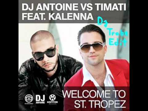 Welcome to St.Tropez (Dj Trobe edit)