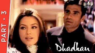 download lagu Dhadkan  Part 3 Of 4  Akshay Kumar, gratis