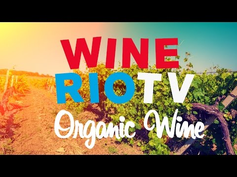 Wine Riot TV Episode One: Organic Wines