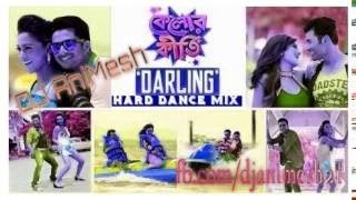 Darling - Kelor Kirti (Hard Dance Mix) DJ AniMesh Sarkar (DJ AS Production)