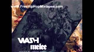 Wash : Melee Full Mixtape + Free Download Link