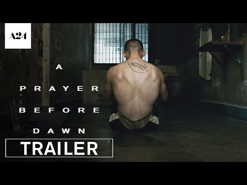 A Prayer Before Dawn | Official Trailer HD | A24