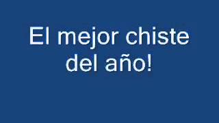 EL MEJOR CHISTE DE 2013 [Version Andaluz]