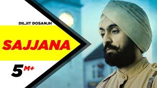 Sajjana | SAJJAN SINGH RANGROOT | DILJIT DOSANJH | Pankaj Batra | Latest Punjabi Song 2018