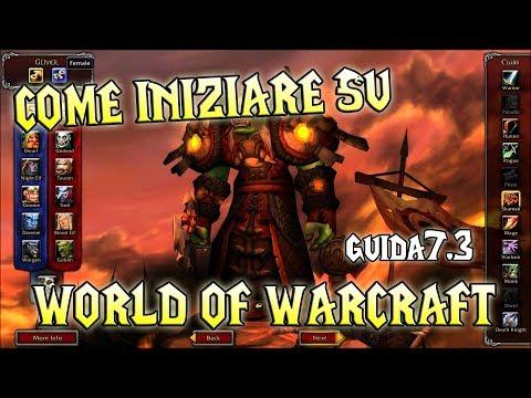 COME INIZIARE SU WORLD OF WARCRAFT - ITA