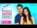 Married Woman Diaries | The Toothbrush Rhyme | Ep 09 | S01 | New Web Series | Sony LIV | HD