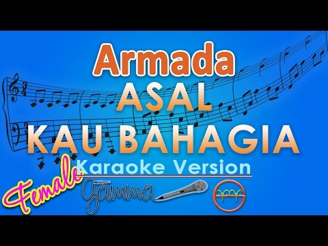 download lagu Armada - Asal Kau Bahagia FEMALE Karaoke gratis