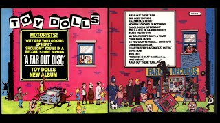 The Toy Dolls - A Far Out Disc (Full Album) | (1985)