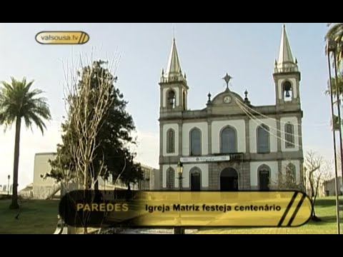 Igreja Matriz de Castel�es de Cepeda festeja centena?rio - Paredes 2008