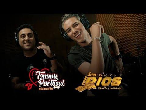 LA PAGARAS - SON DE RIOS ft. TOMMY PORTUGAL-(vevo oficial)