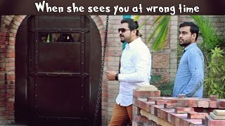 When She Sees You at Wrong Time | The Idiotz