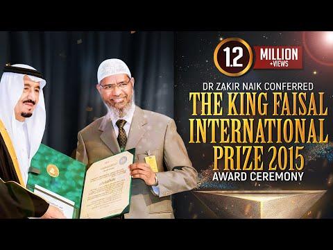 Dr Zakir Naik Conferred The King Faisal International Prize 2015   Award Ceremony