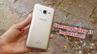 Samsung Galaxy J5 Impressions & How Samsung can return in the market again!