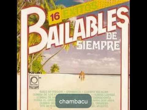 chambacu - las colombianitas