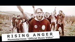 Rising Anger - Momentariness