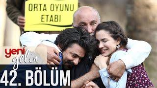 Download Lagu Yeni Gelin 42. Bölüm Gratis STAFABAND