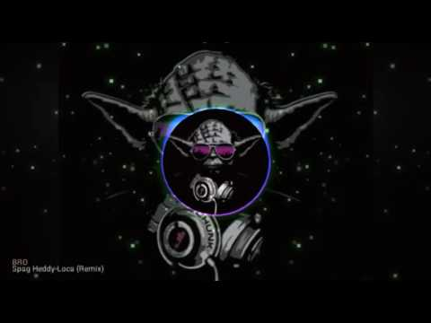 Spag Heddy-Loca (Remix)