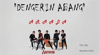ARMADA-Dengerin Abang (Lirik)