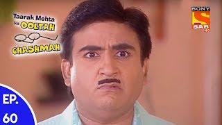 Taarak Mehta Ka Ooltah Chashmah - तारक मेहता का उल्टा चशमाह - Episode 60