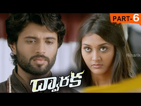 Dwaraka Full Movie Part 6 - 2018 Telugu Full Movies - Vijay Devarakonda, Pooja Jhaveri