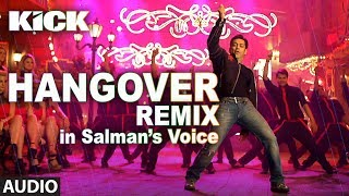 download lagu Hangover - Remix  Kick  Salman Khan  gratis