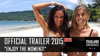 Official Trailer 2015 | BRANDNEW! | Thailand Experiences [HD]