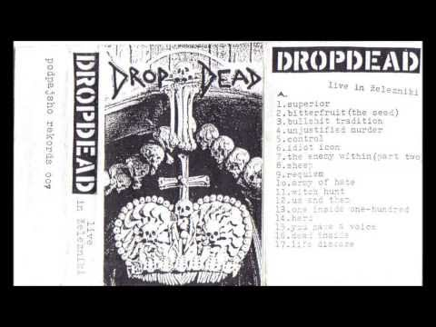 Drop Dead - Bitterfruit(the Seed)