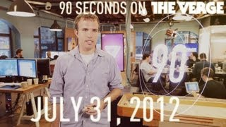 Nexus Q, Zynga, and the new Hotmail - 90 Seconds on The Verge_ Tuesday, July 31, 2012