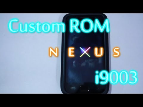 Nexus Custom ROM: Samsung Galaxy SL i9003 - Codename Android