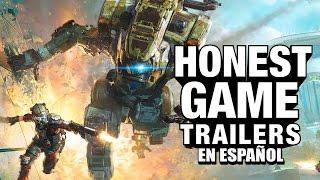 Titanfall (Honest Game Trailers en Español)