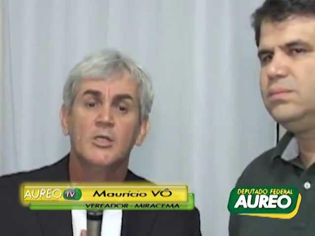 Maurício Vô de Miracema, agradece ao Deputado Aureo - Reformas dos PSF's