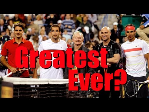Who Is The Greatest Tennis Player Of All Time?