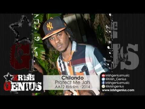Chilando – Protect Me Jah – Aa12 Riddim · 2014   Reggae, Dancehall, Bashment