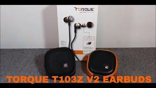 Torque t103z v2 Earbuds With Torque Valve Tech