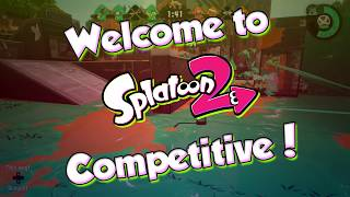 Splatoon 2 - How to get into Competitive Splatoon? (OUTDATED)