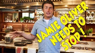 JAMIE OLIVER NEEDS TO BE STOPPED!!