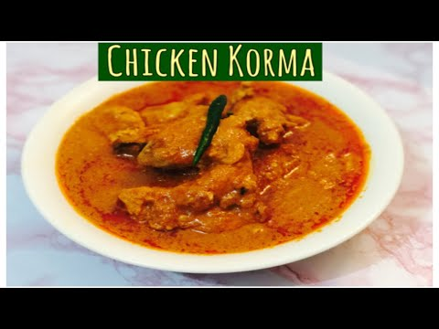 Chicken Korma || Easy And Fast Chicken Korma || Restaurant Style Chicken Korma