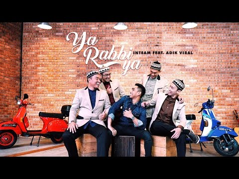 Inteam Ft. Adik Viral - Ya Rabbi Ya (Official Music Video)