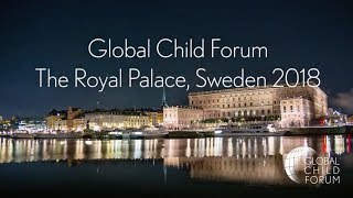 Global Child Forum at the Swedish Royal Palace 2018 - Showreel