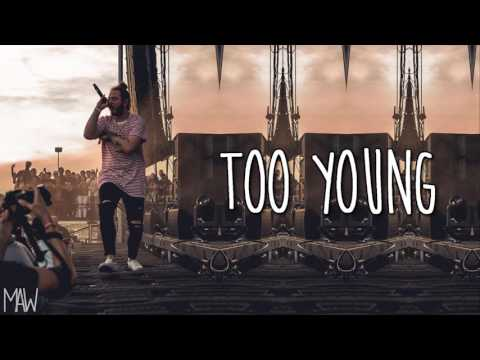 Post Malone - Too Young (With Lyrics)